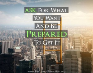 Ask for what you want ...